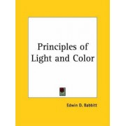 Principles of Light and Colour by Edwin D. Babbitt