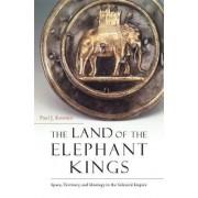 The Land of the Elephant Kings by Paul J. Kosmin