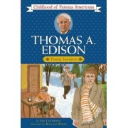 Thomas A. Edison, Young Inventor by Sue Guthridge