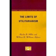 Limits of Utilitarianism Pb by Miller