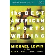 The Best American Sports Writing by Glenn Stout