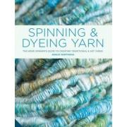Spinning and Dyeing Yarn by Ashley Martineau