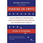 Running on Empty by Peter G Peterson