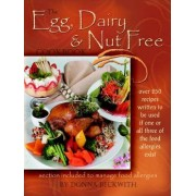 The Egg, Dairy and Nut Free Cookbook by Donna Beckwith