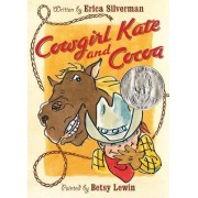 Cowgirl Kate and Cocoa by Erica Silverman