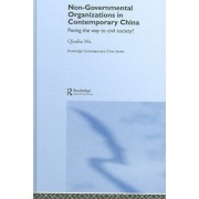 Non-Governmental Organizations in Contemporary China by Qiusha Ma