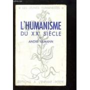L'humanisme Du Xxe Siècle. Les Jeunes Humanistes.