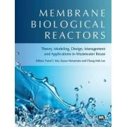 Membrane Biological Reactors by Faisal I. Hai