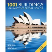 1001 Buildings You Must See Before You Die by Mark Irving