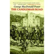 The Candlemass Road by George MacDonald Fraser