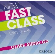 New Fast Class: Class Audio CD by Kathy Gude
