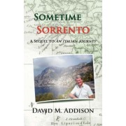 Sometime In Sorrento by David M. Addison
