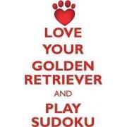 Love Your Golden Retriever and Play Sudoku Golden Retriever Sudoku Level 1 of 15 by Loving Puzzles