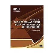 Guide to the Project Management Body of Knowledge: PMBOK(R) Guide A