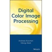Digital Color Image Processing by Andreas Koschan