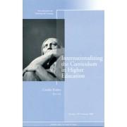 Internationalizing the Curriculum in Higher Education Summer 2009 by Carolin Kreber
