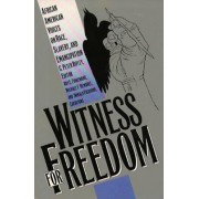 Witness for Freedom by C. Peter Ripley