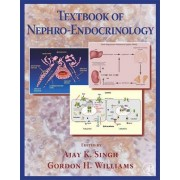 Textbook of Nephro-Endocrinology by Ajay K. Singh