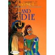 Largo Winch: ..and Die v. 6 by Jean van Hamme