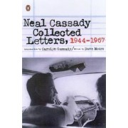 Neal Cassady Collected Letters, 1944-1967 by Neal Cassady