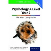 The Complete Companions for AQA: A Level Year 2 Psychology: The Mini Companion by Mike Cardwell