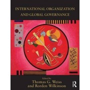 International Organization and Global Governance by Thomas G. Weiss