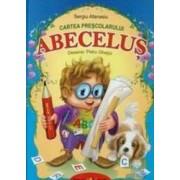 Cartea prescolarului Abecelus - Sergiu Afanasiu