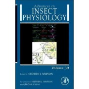 Advances in Insect Physiology: Volume 39 by Jerome Casas