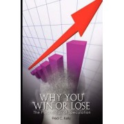 Why You Win or Lose by Fred C Kelly