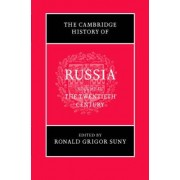 The Cambridge History of Russia: Volume 3, The Twentieth Century by Ronald Grigor Suny