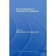 Democratization in Post-Suharto Indonesia by Marco Bunte