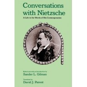 Conversations with Nietzsche by Sander L. Gilman