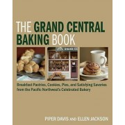 The Grand Central Baking Book by Piper Davis