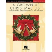 A Grown-Up Christmas List by Phillip Keveren