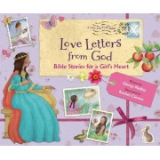 Love Letters from God: Bible Stories for a Girl S Heart
