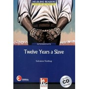 Twelve Years a Slave - Book and Audio CD Pack - Level 5 by Solomon Northup