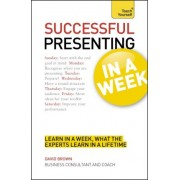Successful Presenting in a Week: Teach Yourself by Malcolm Peel