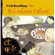 Celebrating the Mid-Autumn Festival by Sanmu Tang