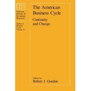 The American Business Cycle by Robert James Gordon