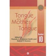 Tongue and Mother Tongue by Daniel P. Kunene