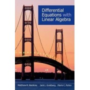 Differential Equations with Linear Algebra by Matthew R. Boelkins