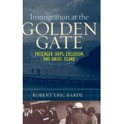 Immigration at the Golden Gate by Robert Eric Barde