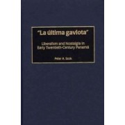 Ultima Gaviota by Peter A. Szok