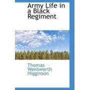 Army Life in a Black Regiment by Thomas Wentworth Higginson
