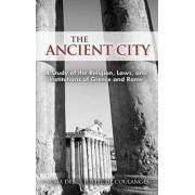 The Ancient City by Numa Denis Fustel De Coulanges