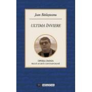 Ultima inviere - Jean Bailesteanu