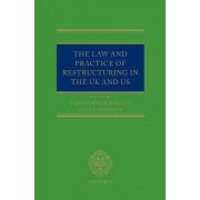 The Law and Practice of Restructuring in the UK and US by Christopher Mallon