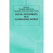 Social Movements in a Globalising World by Hanspeter Kriesi