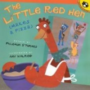 Little Red Hen (Makes A Pizza) by Philemon Sturges