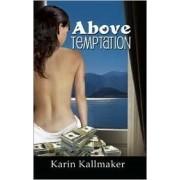 Above Temptation by Karin Kallmaker